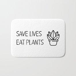 Save lives eat plants Vegan Quote Cool Bath Mat