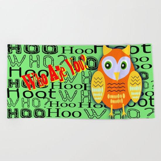 Hoo Are You? Beach Towel