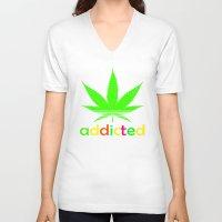 wiz khalifa V-neck T-shirts featuring Addicted Marijuana Plant Funny T-Shirt 420 Cannabis Weed Pot Dope Stoner Khalifa by arul85