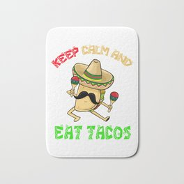 Keep Calm And Eat Tacos  - Cinco De Mayo Bath Mat