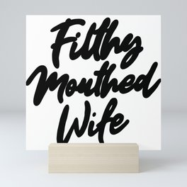 Filthy Mouthed Wife Typography Mini Art Print