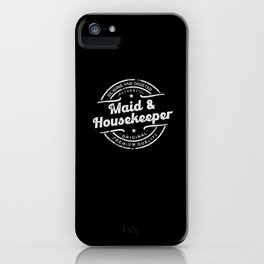 Best Maid & Housekeeper genuine and trusted iPhone Case