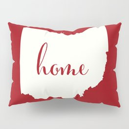 Ohio is Home - White on Red Pillow Sham