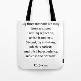 Confucius Quote - Learn Wisdom Tote Bag
