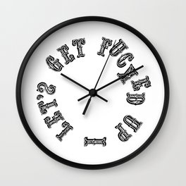 Let's Get Fucked Up Wall Clock