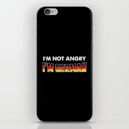 I'm Not Angry. I'm German. iPhone Skin