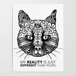 Different Reality Cat Poster
