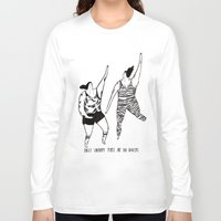 be happy Long Sleeve T-shirts featuring happy by mariana, a miserável(the miserable one)