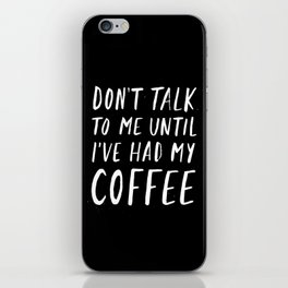 Coffee First iPhone Skin