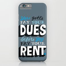 Dues Before Rent iPhone 6s Slim Case