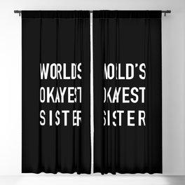 World's Okayest Sister Blackout Curtain