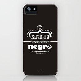 Caracha Negro iPhone Case