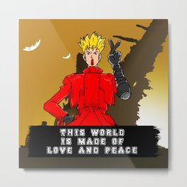 This World is Made of Love and Peace with Background Metal Print