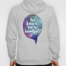 God bless it, you're beautiful! (Valentine Love Note) Hoody