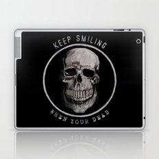 Keep Smiling when your dead II Laptop & iPad Skin