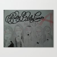 pretty little liars Canvas Prints featuring Pretty Little Liars by Alexandrapatton12
