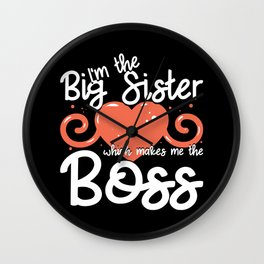 Big Sister Announcement - I'm The Boss Wall Clock