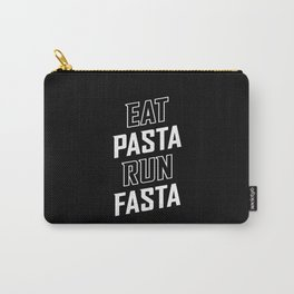 Eat Pasta Run Fasta Carry-All Pouch