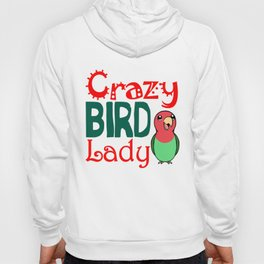 Crazy bird lady Hoody