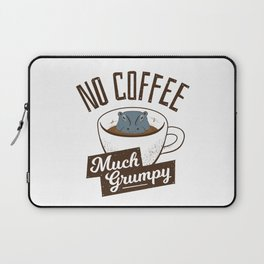 No Coffee, Much Grumpy - Hippo Laptop Sleeve