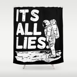 Moon Landing Conspiracy Theory Fake Illuminati Shirt & Gift Shower Curtain
