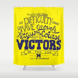 Victors In The End Shower Curtain