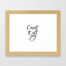 Count It All Joy, Bible Quote, Bible Art, Joy Quote, Religious Art Framed Art Print