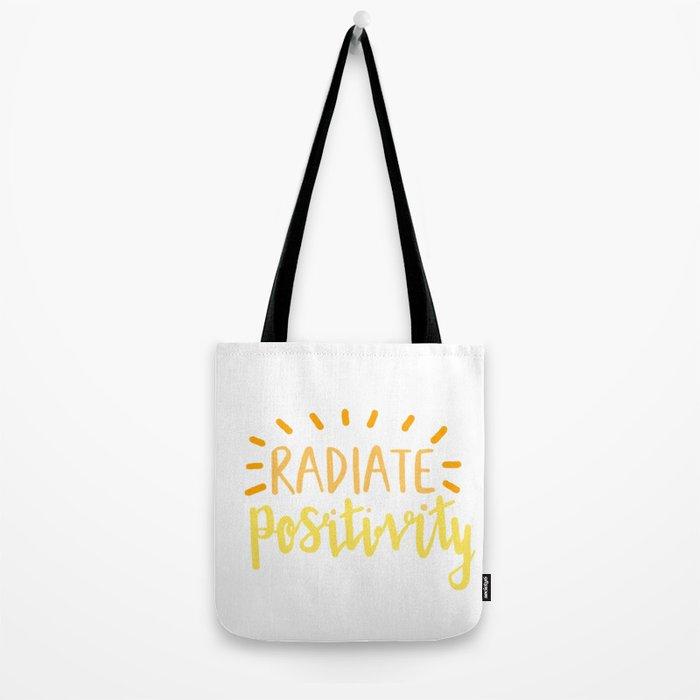 radiate positivity Tote Bag