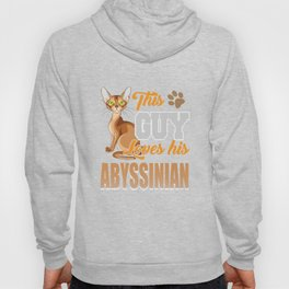 This Guy Loves His Abyssinian Cat Hoody