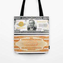 Vintage 1934 $100,000 Dollar Bill Gold Certificate Woodrow Wilson Wall Art Tote Bag