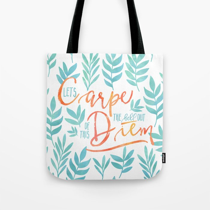 Let's Carpe The Hell Out Of This Diem - Watercolor Tote Bag