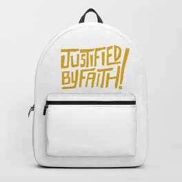 Justified by Faith! (gold) Backpack