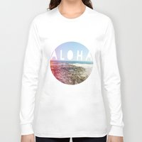 aloha Long Sleeve T-shirts featuring Aloha by Sunkissed Laughter