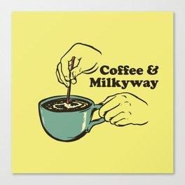 Coffee & Milkyway Canvas Print