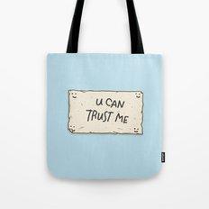 U Can Trust Me Tote Bag