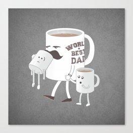 Good Dads Drink Coffee Canvas Print
