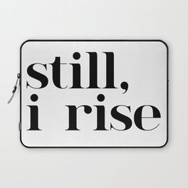 still I rise VII Laptop Sleeve