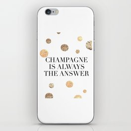 PRINTABLE Art,Champagne Is Always The Answer,But First Champagne,Drink Sign,Bar Decor iPhone Skin