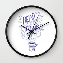 Read Books & Drink Coffee  Wall Clock