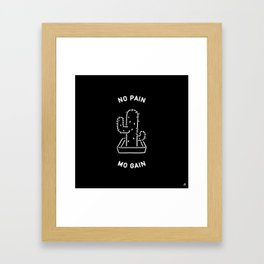 No pain Mo gain _ Cactus Framed Art Print