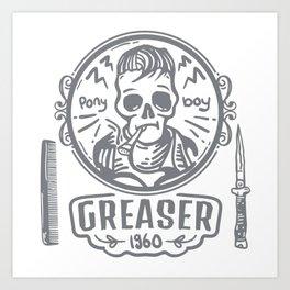 Greaser I Art Print