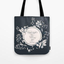 Dinna be afraid, there's the two of us now. Jamie Fraser Tote Bag
