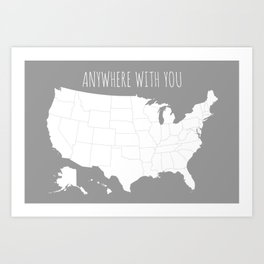Anywhere With You USA Map in Grey Art Print