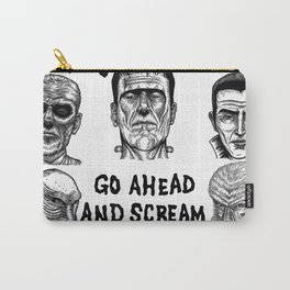 Go Ahead and Scream Carry-All Pouch