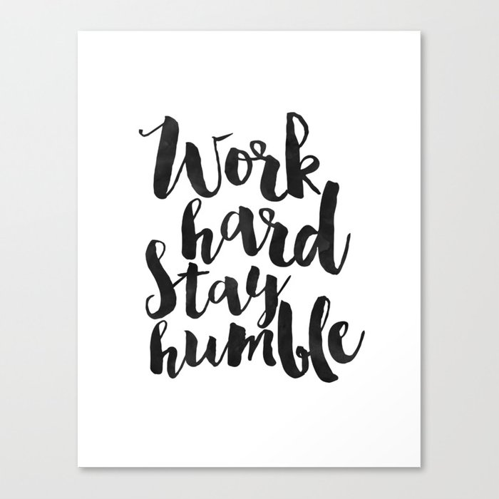 Work Hard Stay Humble Quote Printsoffice Decorhome Office Desk