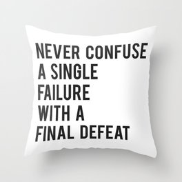 F Scott Fitzgerald - Never Confuse A Single Failure With A Final Defeat Print Throw Pillow