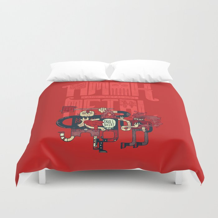 Amok and Totally Metal Duvet Cover