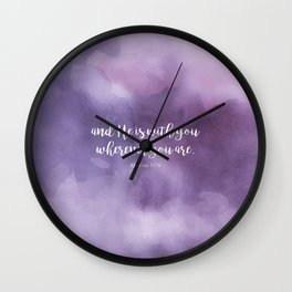 And He is with you wherever you are. Qur'an 57:4 Wall Clock