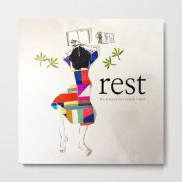 Rest!  Metal Print