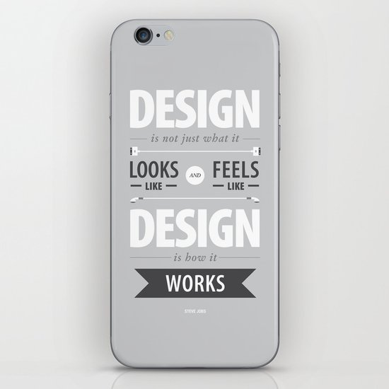 Design is how it works iPhone & iPod Skin